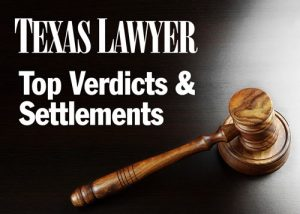 Texas Lawyer Top Verdicts